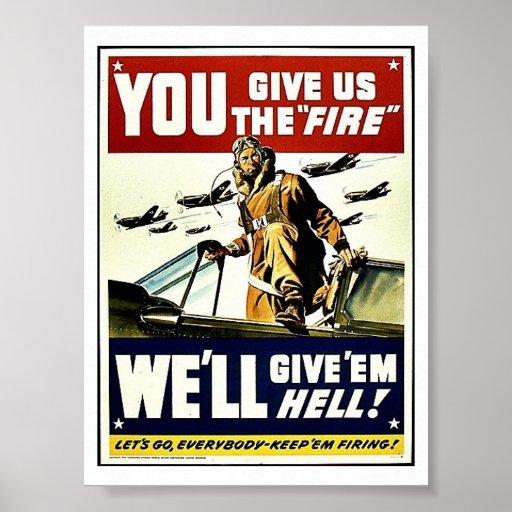 Usted nos da el fuego poster