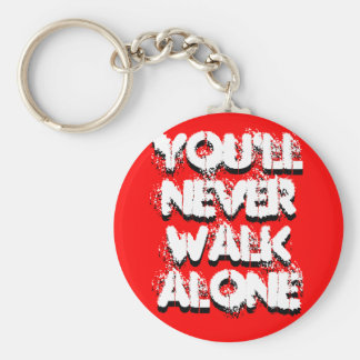 Usted nunca caminará solamente, usted nunca camina llavero personalizado