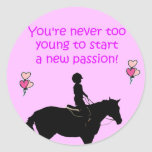 Usted nunca es caballo demasiado joven etiquetas redondas