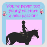 Usted nunca es caballo demasiado joven calcomanías cuadradass personalizadas
