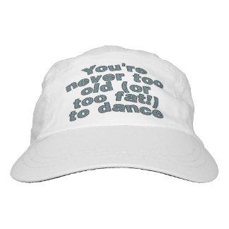 Usted nunca es demasiado viejo (o demasiado gordo) gorra de alto rendimiento