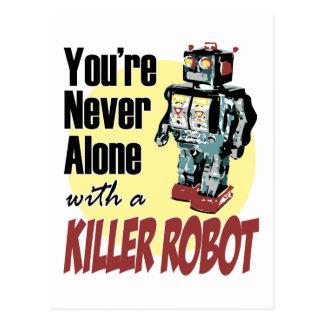 Usted nunca es solo con un robot del asesino tarjetas postales
