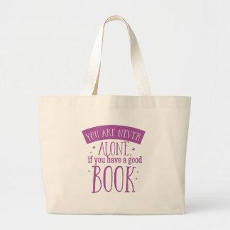 usted nunca es solo si usted tiene un buen libro bolsa de tela grande