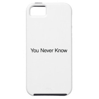 Usted nunca sabe funda para iPhone 5 tough