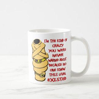 Usted nunca sabía este nivel de loco existido taza de café