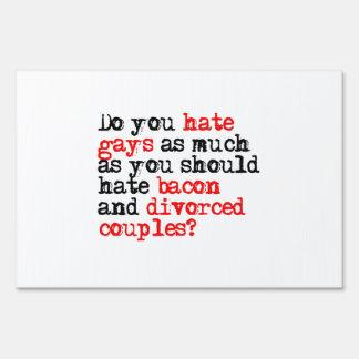 Usted odia gays letreros