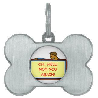 usted otra vez placas de mascota
