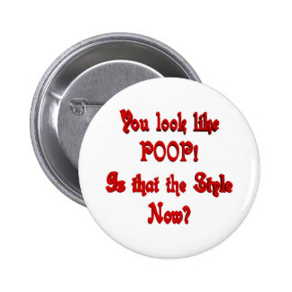 Usted parece el botón del impulso pin redondo de 2 pulgadas