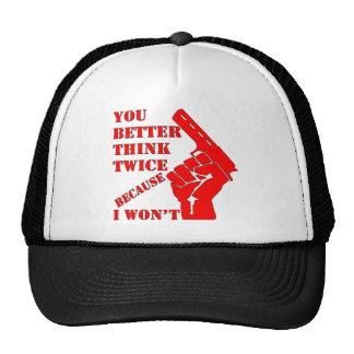 Usted piensa mejor dos veces porque no gorros