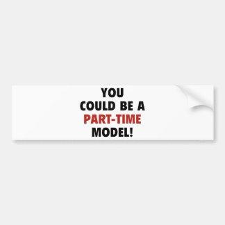 ¡Usted podría ser un modelo por horas! Pegatina Para Auto