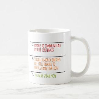 Usted puede ahora hablar llena líneas tazas de café