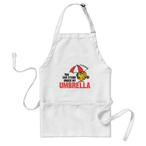 Usted puede colocarse debajo de mi paraguas delantal