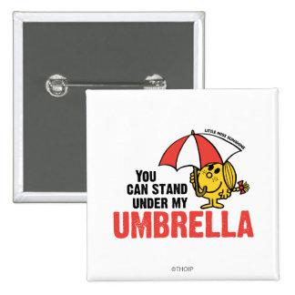 Usted puede colocarse debajo de mi paraguas pins
