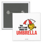 Usted puede colocarse debajo de mi paraguas pin cuadrada 5 cm