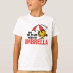 Usted puede colocarse debajo de mi paraguas playera