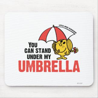 Usted puede colocarse debajo de mi paraguas tapete de raton
