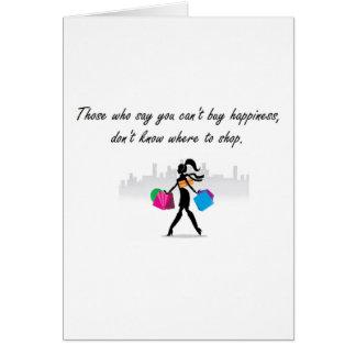 Usted puede comprar felicidad tarjeta de felicitación
