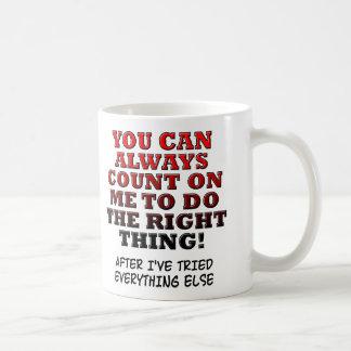 Usted puede contar en mí para hacer la taza