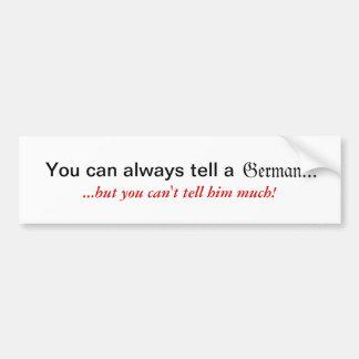 Usted puede decir siempre a un pegatina alemán pegatina para auto
