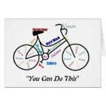 Usted puede hacer esta bici de motivación, ciclo d tarjeta