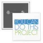 Usted puede hacer este botón del proyecto pin
