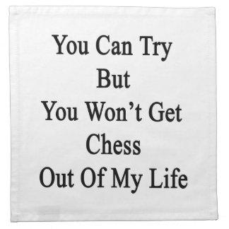 Usted puede intentar pero usted no saldrá ajedrez  servilletas