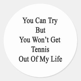 Usted puede intentar pero usted no saldrá tenis de pegatina redonda