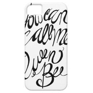 Usted puede llamarme abeja reina iPhone 5 Case-Mate fundas