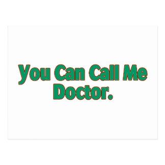 Usted puede llamarme doctor tarjeta postal