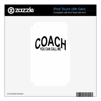 usted puede llamarme el coche T-Shirts.png Skins Para iPod Touch 4G
