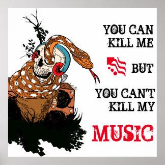 Usted puede matarme pero no puede matar a mi póster