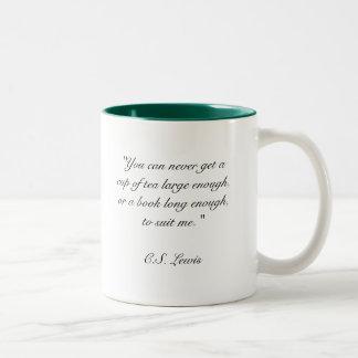 """""""Usted puede nunca conseguir una taza de té bastan"""