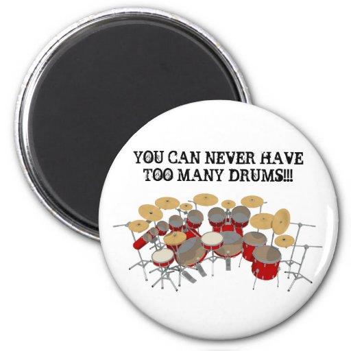 ¡Usted puede nunca tener demasiados tambores! Iman De Frigorífico