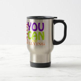 Usted puede parar el tiranizar taza