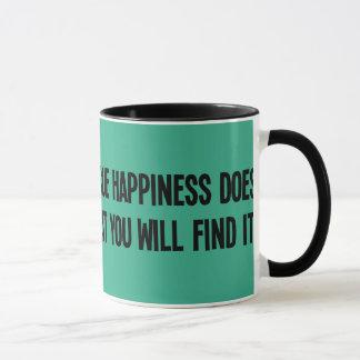 Usted puede perseguir felicidad pero usted no taza