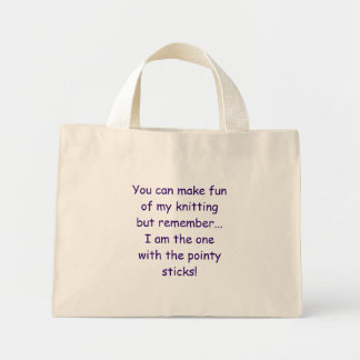 Usted puede reírse de mi hacer punto sino recordar bolsa lienzo