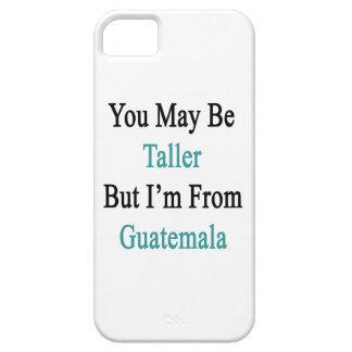 Usted puede ser más alto pero soy de Guatemala iPhone 5 Case-Mate Fundas