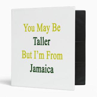 Usted puede ser más alto pero soy de Jamaica
