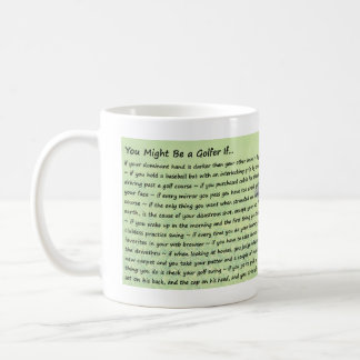 Usted puede ser que sea golfista si… taza