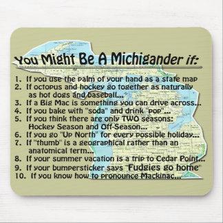 Usted puede ser que sea un Michigander si: Tapetes De Raton