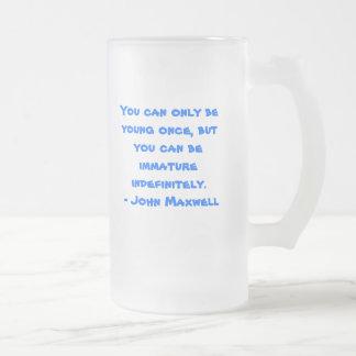 Usted puede solamente ser joven una vez… taza de cristal