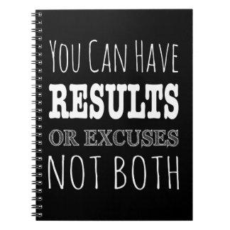 Usted puede tener resultados o excusas no ambos libro de apuntes