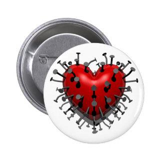 Usted puso clavos en mi corazón pin redondo 5 cm