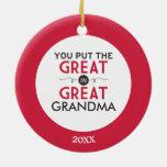 Usted puso el grande en gran abuela adorno navideño redondo de cerámica