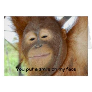 Usted puso una sonrisa en mi cara tarjeta de felicitación