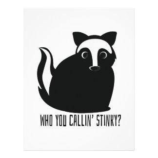 Usted que llama Stinky Membrete