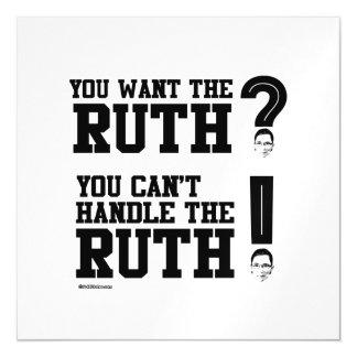 Usted quiere a la Ruth - usted no puede manejar la
