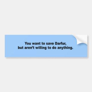 USTED quiere ahorrar Darfur Pegatina De Parachoque