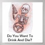 ¿Usted quiere beber y morir? Poster