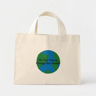¿Usted quiere cambiar el mundo? La bolsa de asas